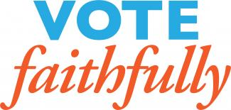 Vote Faithfully