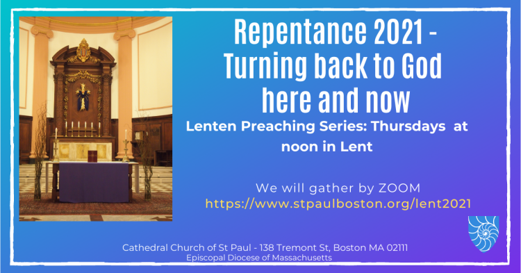 2021 Cathedral Lenten Preaching Series